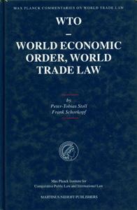 WTO - World Economic Order, World Trade Law