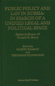 Public Policy and Law in Russia: In Search of a Unified Legal and Political Space