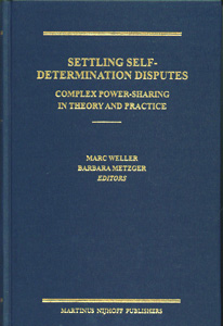 Settling Self-Determination Disputes :Complex Power-Sharing in Theory and Practice