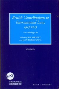 British Contributions to International Law, 1915-2015 (4 Vol.Set)