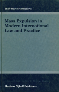 Mass Expulsion in Modern International Law and Practice