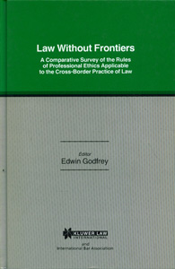 Law W/O Frontiers Comp Survey Of Rules Prof Ethics Applicable Cro