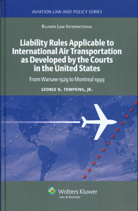 Liability Rules To International AirTransportation as Developed by the Courts in the United States
