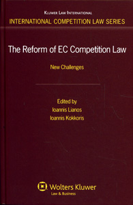 The Reform of EC Competition Law: New Challenges