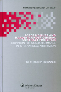Force Majeure and Hardship Under General Contract Principles