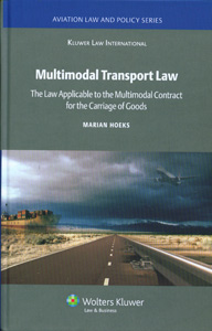 Multimodal Transport Law: The Law Applicable To Multimodal Contract for the Carriage of Goods