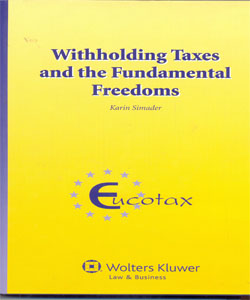 Withholding Taxes and the Fundamental Freedoms