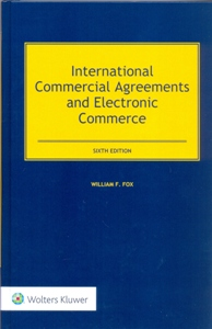 International Commercial Agreements and Electronic Commerce 6Ed.