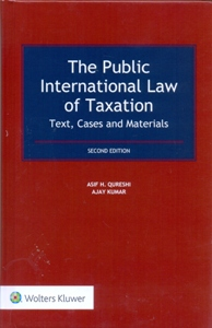 The Public International Law of Taxation: Text, Cases & Materials 2Ed.