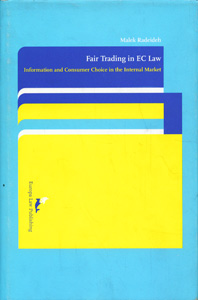 Fair Trading in EC Law Information and Consumer Choice in the Internal Market