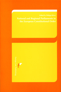 National and Regional Parliaments in the European Constitutional Order
