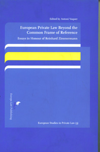 European Private Law Beyond the Common Frame of Reference