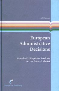 European Administrative Decisions: How the EU Regulates Products on the Internal Market