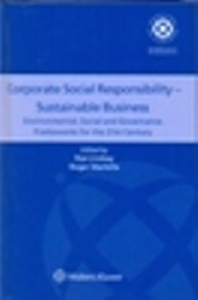 Corporate Social Responsibility – Sustainable Business: Environmental, Social and Governance Frameworks for the 21st Century