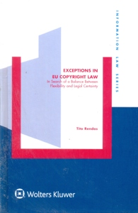 Exceptions in EU Copyright Law: Search Balance Between Flex & Legal Certainty