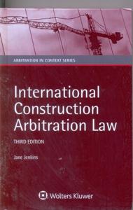 International Construction Arbitration Law 3Ed.