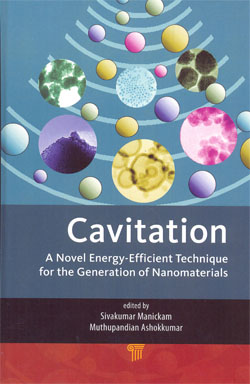 Cavitation A Novel Energy Efficient Technique for the Generation of Nanomaterials