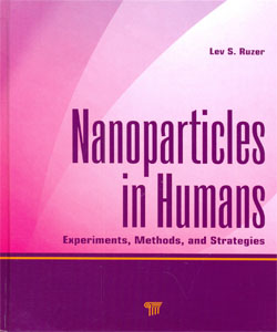 Nanoparticles in Humans Experiments, Methods, and Strategies