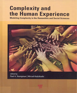 Complexity and the Human Experience Modeling Complexity in the Humanities and Social Sciences